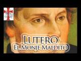 Lutero El Monje Maldito