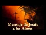 Mensaje de Jesús a las almas